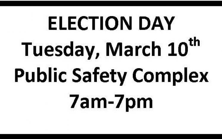 Election Day March 10th PSC 7-7pm